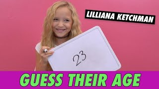 Lilliana Ketchman - Guess Their Age