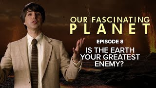 Is The Earth Your Greatest Enemy? [with Demetri Martin]