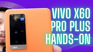 Vivo X60 Pro PLUS Hands-On: OriginOS Demo & Camera Test vs S21 Ultra