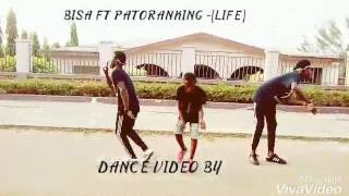 bisa ft patoranking life dance video by team hsd