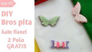 Diy bros kupu-kupu 2 model dari kain flanel