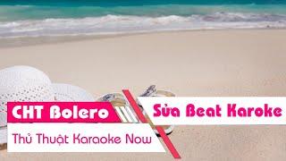 Hướng Dẫn Sửa Beat Trong Karaoke Now (Sing Now)