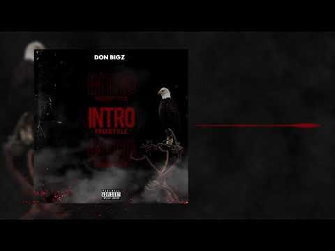 DonBigz - Intro Freestyle (Audio)