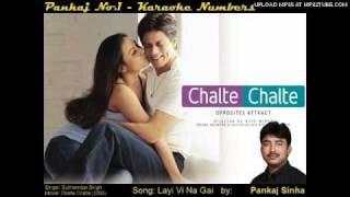 Layi Vi Na Gayi - Karaoke Sing along Song - By Pankajno1