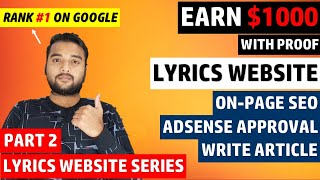 [Part 2] LYRICS Website ON PAGE SEO Faster Ranking & Get 100% Google Adsense Approval