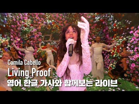 한글자막라이브 Camila Cabello - Living Proof