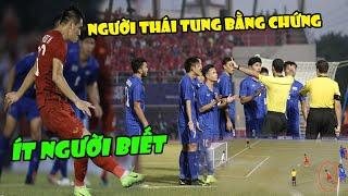 Tin bóng đá VN 6/12 l Tranh cãi U22 Việt Nam đá lại 11m: NGÃ NGỬA với bằng chứng báo Thái Lan đưa ra