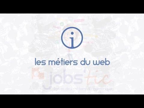 Jobs'TIC : Les métiers du web