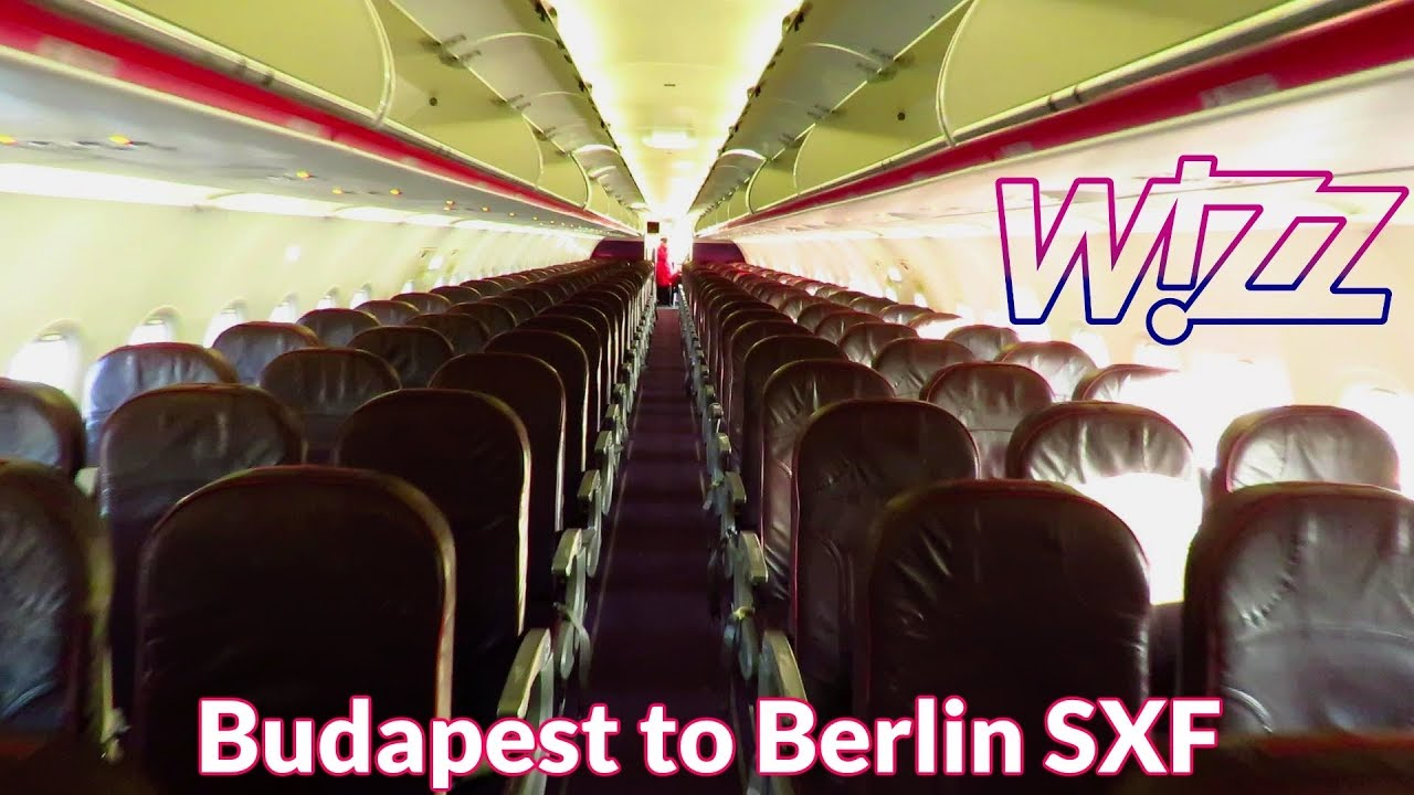 Trip Report Wizz Air Inaugural Flight Budapest To Berlin Schonefeld Airbus A320 Youtube