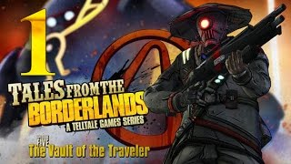 Tales from the Borderlands Episode 5: The Vault of the Traveler Walkthrough 60FPS HD - Part 1