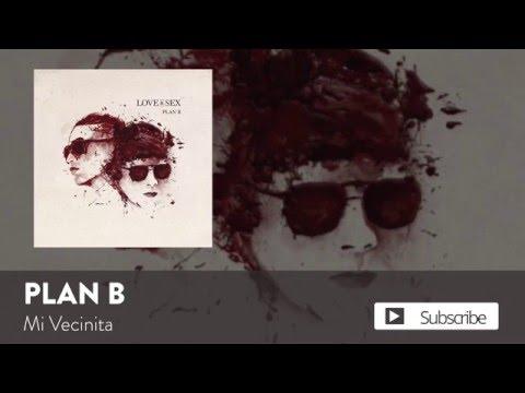 Plan B – Mi Vecinita  [Official Audio]