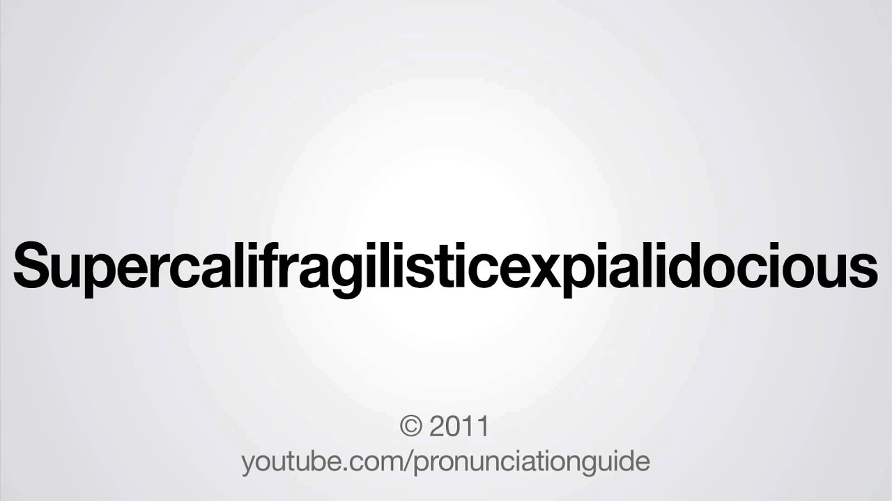 Supercalifragilisticexpialidocious - photo#23