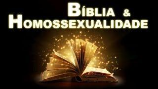 BÍBLIA E HOMOSSEXUALIDADE: EXEGESE E HERMENÊUTICA (VERSÃO: LONGA-METRAGEM)