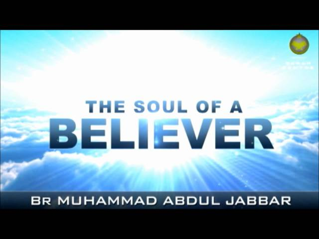 SOUL OF A BELIEVER - WILL ENTER PARADISE (JANNAH) 3/4 Travel Video