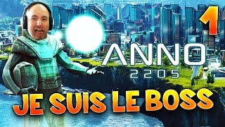 ANNO 2205 - Ep.1 : JE SUIS LE BOSS ! - Gameplay FR avec Fanta PC