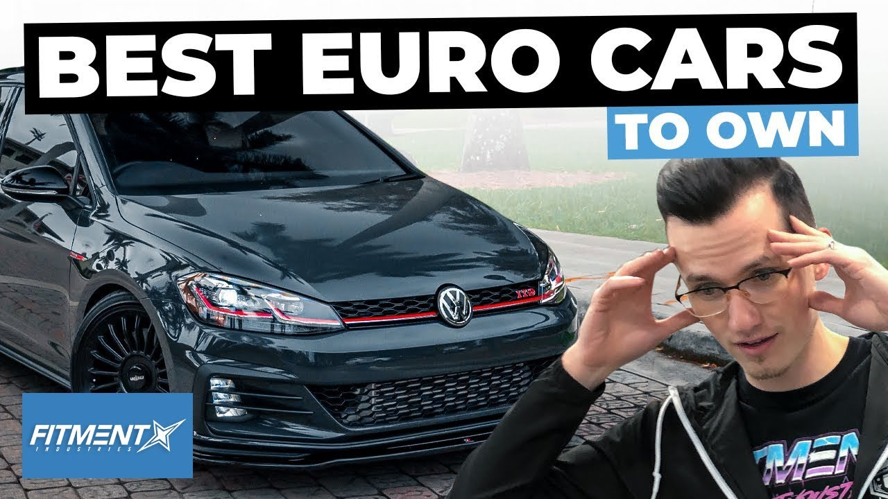 the best euro cars to own youtube the best euro cars to own