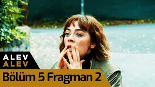 Alev Alev 5. Bölüm 2. Fragman