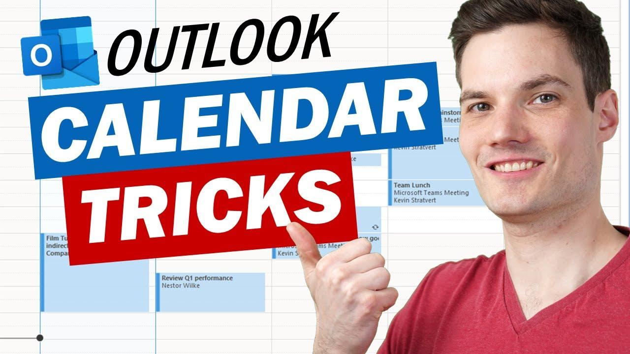 ? Top 14 Microsoft Outlook Calendar Tips & Tricks