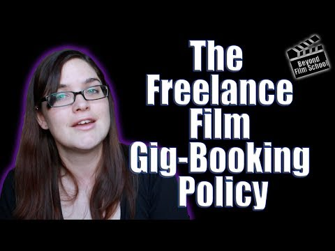 How to Handle Booking/Canceling Gigs in the Freelance Film World