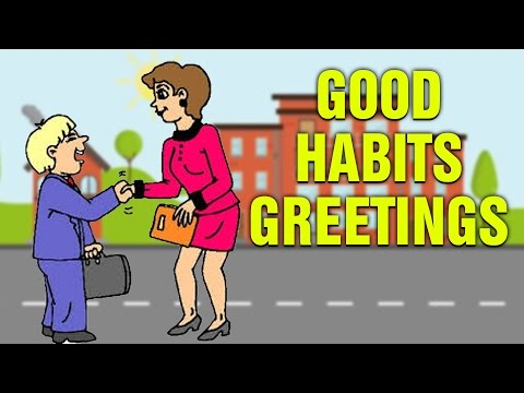 Learn How To Greet People - Good Habits For Kids