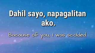 """BECAUSE OF"" -Tagalog Translated Sentences"