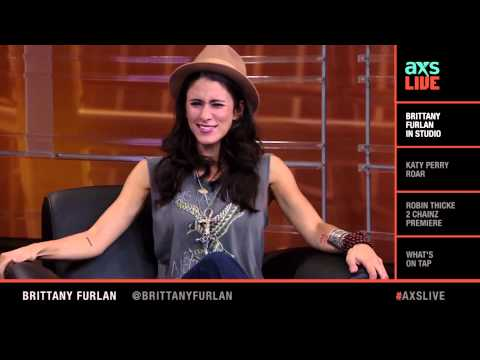 Brittany Furlan Interview on AXS Live