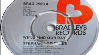 Stephanie De Sykes We'll Find Our Day 1975