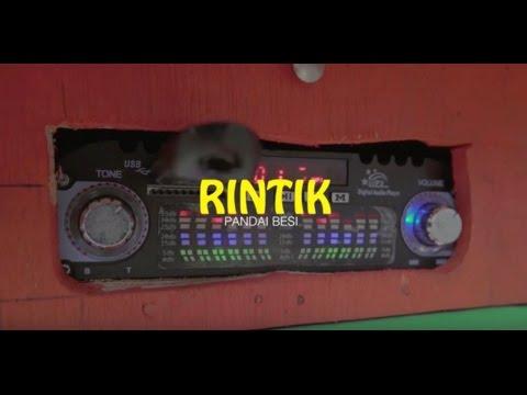 Pandai Besi - Rintik (Official Video) Mp3