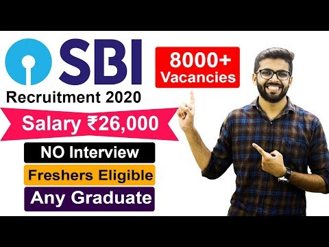 SBI Recruitment 2020 | Salary ₹26,000 | 8000+ Vacancies | Latest Job Update