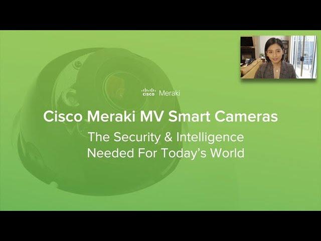 Meraki MV Smart Cameras: ISC WEST Demo