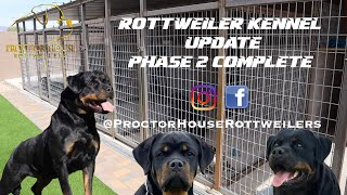 OUR ROTTWEILER KENNEL UPDATE PART 2 (Phase 2 Complete)