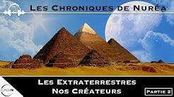 « Les Extraterrestres Nos Créateurs » de Colin Chabot (Partie 2) - NURÉA TV