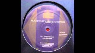 Planetary Assault Systems - GT (James Ruskin Remix)