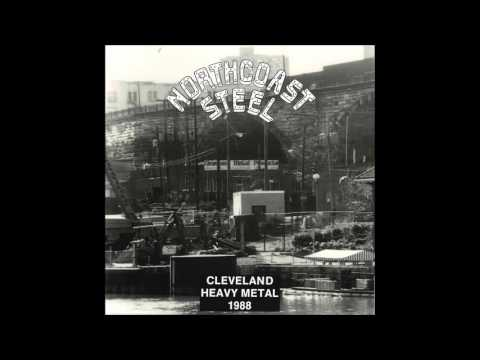 Northcoast Steel(US-OH)- Cleveland Heavy Metal (1988 Full LP)