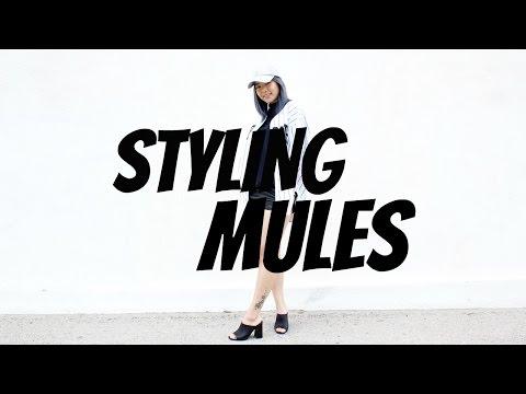 Styling Mules