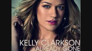 Already Gone - Kelly Clarkson (HQ) w/ lyrics