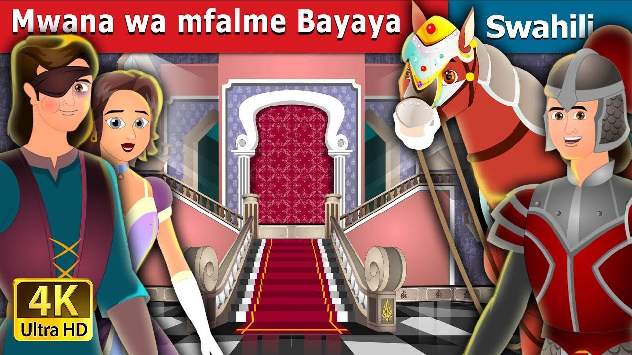 Download Mwana wa mfalme Bayaya | Hadithi za Kiswahili | Swahili Fairy Tales