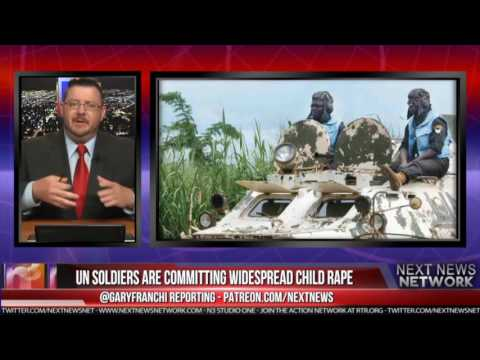 NNN: UN SOLDIERS ARE COMMITTING WIDESPREAD CHILD RAPE