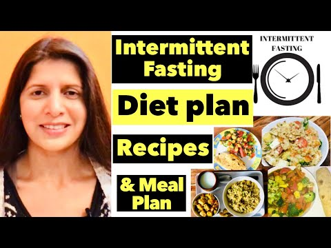 Intermittent Fasting Diet Plan | Full Meal Plan For Weight Loss | Breakfast, Lunch & Dinner Recipes thumbnail