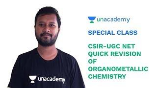 Special Class - CSIR-UGC NET - Quick Revision of Organometallic Chemistry - Noorul Huda