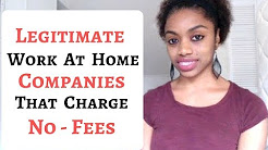 LEGIT Work At Home Companies That Charge NO FEES & NO Start Up Cost