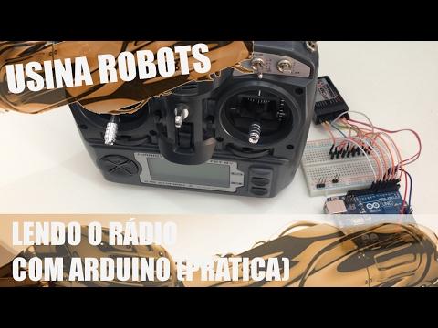 LENDO O RÁDIO CONTROLE COM ARDUINO (PRÁTICA) | Usina Robots US-2 #012