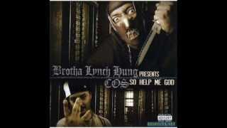 Brotha Lynch Hung and C.O.S. - 04 We Don