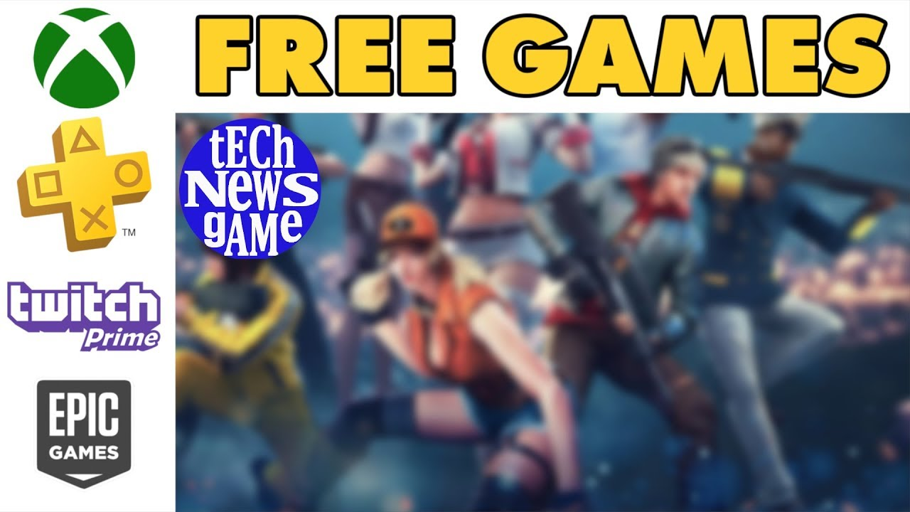 Free Games; Xbox Gold, PS Plus, Twitch Prime & Epic Games ...