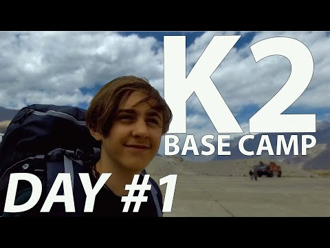 K2 BASE CAMP TREK | Day #1 | AND SO WE BEGIN!!!