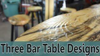 Three Bar Table Designs