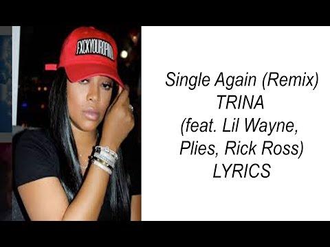 (TRINA)  Single Again (Remix)  Lyrics