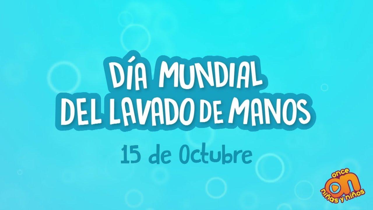 Acuérdate de... Día Mundial del Lavado de manos