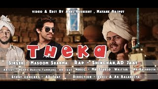 Theka || New Haryanvi Song 2018 || Masoom Sharma || Dj Hit Song 2018