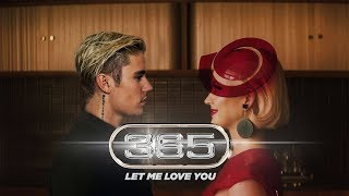 """LET ME LOVE YOU (365)"" (Mashups) DJ Snake feat.Justin Bieber & Katy Perry"